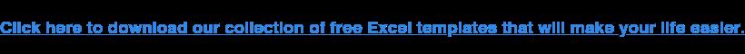 Haz clic aquí para descargar nuestra colección de plantillas gratuitas de Excel que te harán la vida más fácil.