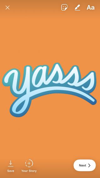 "Gran etiqueta que dice ""Yasss"" para agregar a tu historia de Instagram ""width ="" 320 ""style ="" margin-left: auto; margin -right: auto"